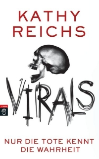Kathy Reichs: Virals - Nur die Tote kennt die Wahrheit