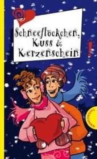Sabine Both: Schneeflöckchen, Kuss & Kerzenschein