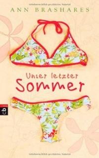Ann Brashares: Unser letzter Sommer