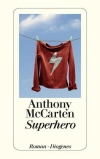 Anthony McCarten: Superhero