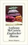 Anthony McCarten: Englischer Harem