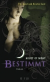Kristin Cast: House of Night - Bestimmt