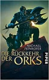 Michael Peinkofer: Die Rückkehr der Orks