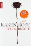 Karen Rose: Todesbräute