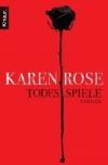 Karen Rose: Todesspiele