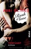 Abbi Glines: Rush of Love - Verführt