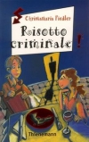 Christamaria Fiedler: Risotto criminale