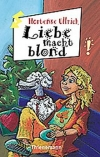 Hortense  Ullrich: Liebe macht blond!