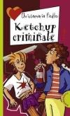 Christamaria Fiedler: Ketchup criminale
