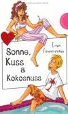 Irene  Zimmermann: Sonne, Kuss & Kokosnuss