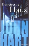John Hart: Das eiserne Haus