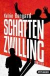 Katrin Bongard: Schattenzwilling