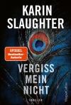 Karin Slaughter: Vergiss mein nicht